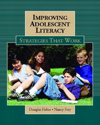 Image for Improving Adolescent Literacy: Strategies at Work