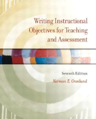 Image for Writing Instructional Objectives for Teaching and Assessment (7th Edition)