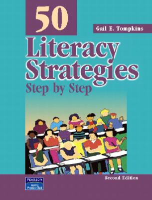 Image for 50 Literacy Strategies: Step By Step (2nd Edition) (Teaching Strategies Series)