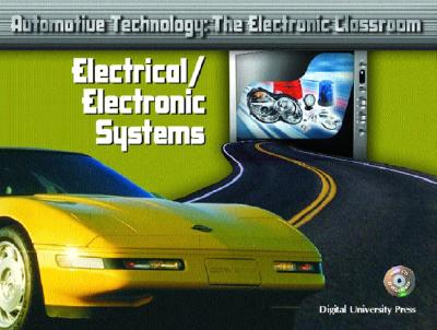 Image for Automotive Technology: The Electronic Classroom - Electrical/Electronic Systems