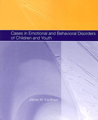 Image for Cases in Emotional and Behavioral Disorders of Children and Youth