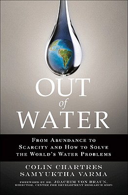 Image for Out of Water: From Abundance to Scarcity and How to Solve the World's Water Problems