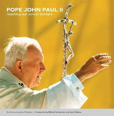 Image for Pope John Paul II: Reaching Out Across Borders (Reuters Prentice Hall Series on World Issues)