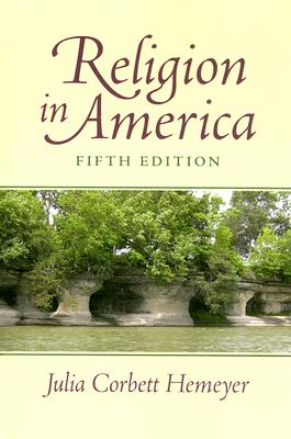 Religion in America (5th Edition), Hemeyer, Julia Corbett