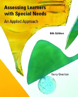 Image for Assessing Learners with Special Needs: An Applied Approach (6th Edition)