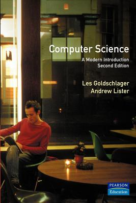 Image for COMPUTER SCIENCE: A MODERN INTRODUCTION SECOND EDITION