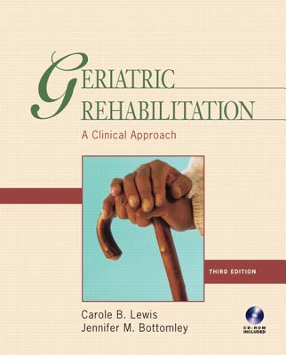Image for Geriatric Rehabilitation: A Clinical Approach (3rd Edition)