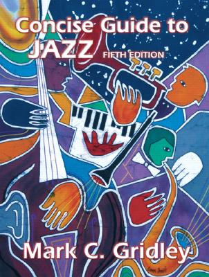 Image for CONCISE GUIDE TO JAZZ (FIFTH EDITION)