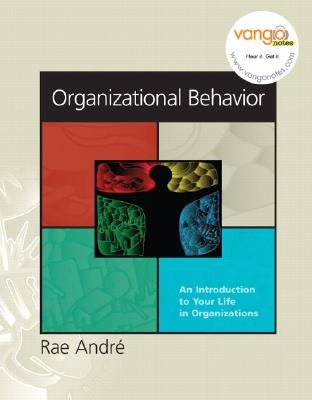Image for Organizational Behavior: An Introduction to Your Life in Organizations