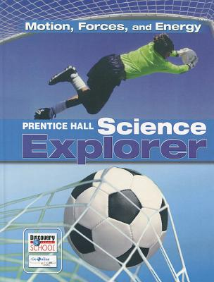 Image for SCIENCE EXPLORER MOTION FORCES AND ENERGY STUDENT EDITION 2007C
