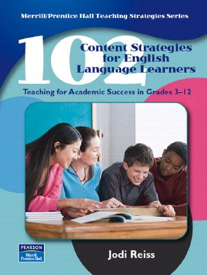 Image for 102 Content Strategies for English Language Learners: Teaching for Academic Success in Grades 3-12