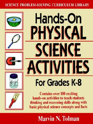 Image for Hands-On Physical Science Activities: for Grades K-8 (J-B Ed: Hands On)