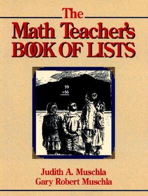 Image for The Math Teacher's Book of Lists (J-B Ed: Book of Lists)