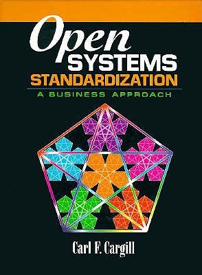 Image for Open Systems Standardization: A Business Approach