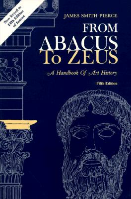 Image for FROM ABACUS TO ZEUS A HANDBOOK OF ART HISTORY