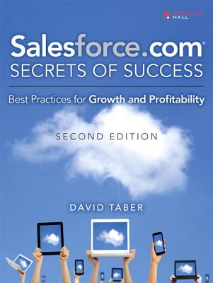 Image for Salesforce.com Secrets of Success: Best Practices for Growth and Profitability (2nd Edition)