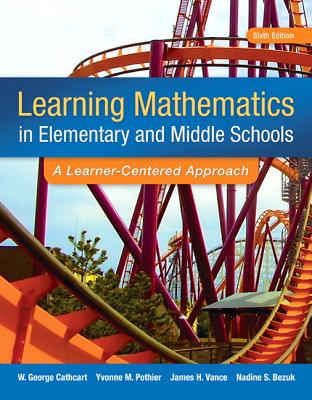 Image for Learning Mathematics in Elementary and Middle School: A Learner-Centered Approach