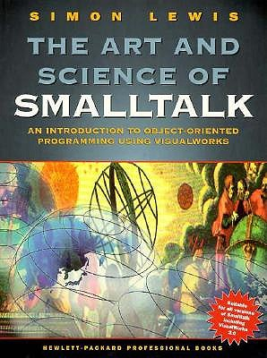 Art and Science of Smalltalk, The, Lewis, Simon