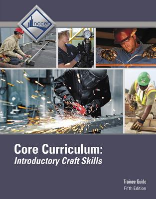 Core Curriculum Trainee Guide Hardcover (5th Edition), NCCER