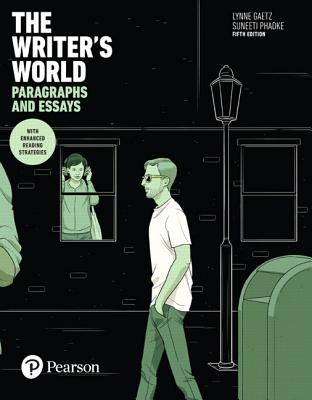 Image for The Writer's World: Paragraphs and Essays With Enhanced Reading Strategies (5th Edition)