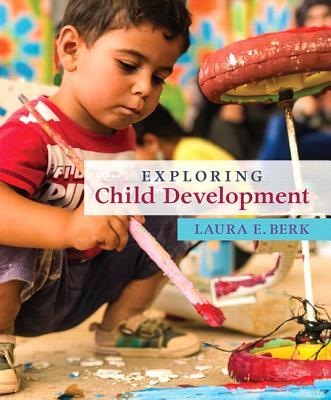 Image for Exploring Child Development (Berk, Exploring Child & Adolescent Development Series)