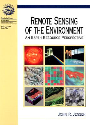 Image for Remote Sensing of the Environment: An Earth Resource Perspective