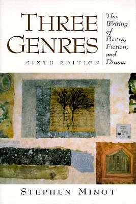 Image for Three Genres: The Writing of Poetry, Fiction, and Drama (6th Edition)
