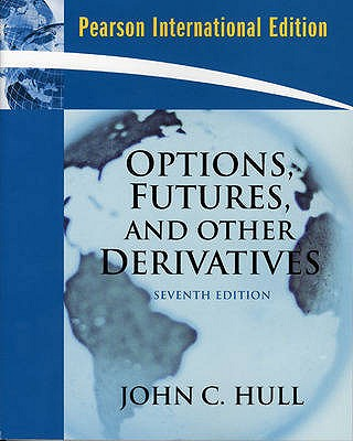 Options Futures and Other Derivatives (International Edition 7th Edition, John Hull (Author)