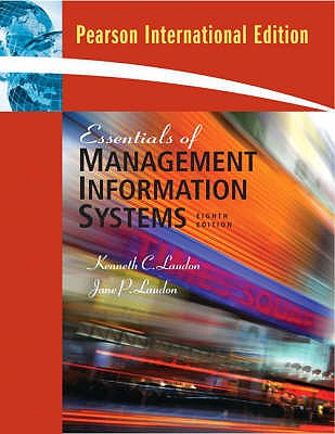 Essentials of Management Information Systems 8th Edition Low Cost Soft Cover IE Edition, Kenneth C. Laudon, Jane P. Laudon