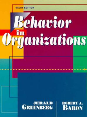 Image for Behavior in Organizations: Understanding and Managing the Human Side of Work