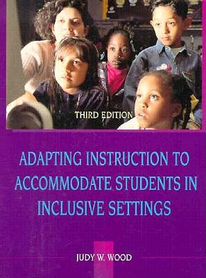 Image for ADAPTING INSTRUCTION TO ACCOMMODATE STUDENTS IN INCLUSIVE SETTINGS THIRD EDITION