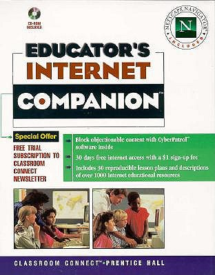 Image for Educator's Internet Companion: Classroom Connect's Complete Guide to Educational Resources on the Internet