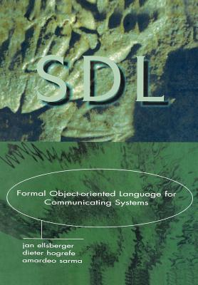 Image for SDL FORMAL OBJECT-ORIENTED LANGUAGE FOR COMMUNICATION SYSTEMS