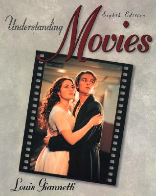 Image for Understanding Movies (8th Edition)