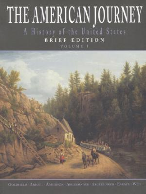 Image for American Journey: A History of the United States, Brief, Volume I