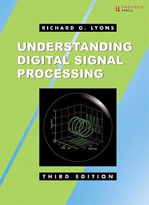 Understanding Digital Signal Processing (3rd Edition), Lyons, Richard G.