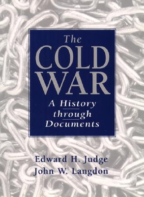 Image for The Cold War: A History Through Documents