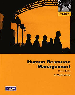 Human Resource Management 11th Edition Low Cost Soft Cover IE Edition, R. Wayne Mondy