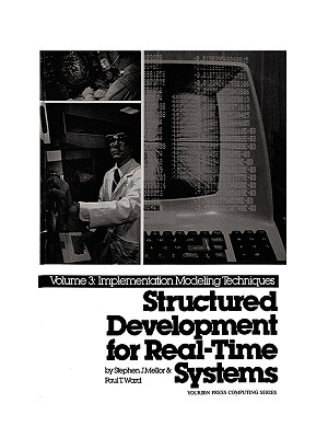 Image for Structured Development for Real-Time Systems, Vol. III: Implementation Modeling Techniques