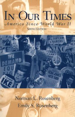 Image for In Our Times: America Since World War II (6th Edition)