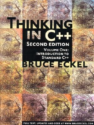 Thinking in C++, Vol. 1: Introduction to Standard C++, 2nd Edition, Eckel, Bruce