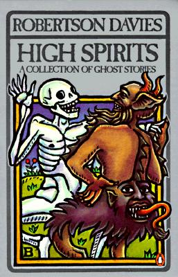 Image for High Spirits: A Collection of Ghost Stories