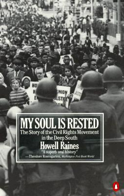 Image for My Soul Is Rested: Movement Days in the Deep South Remembered