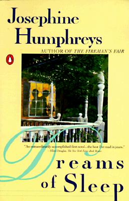 Dreams of Sleep (Penguin Contemporary American Fiction Ser.), Humphreys, Josephine