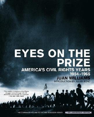 Eyes on the Prize: America's Civil Rights Years, 1954-1965 (African American History (Penguin)), Williams, Juan