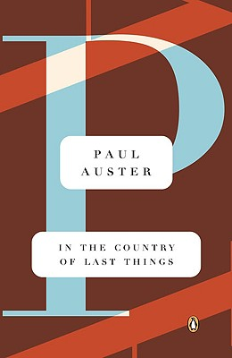 In the Country of Last Things, Paul Auster