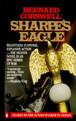 Sharpe's Eagle: Richard Sharpe and the Talavera Campaign, July 1809, Cornwell, Bernard