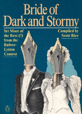 Image for Bride of Dark and Stormy: Yet More of the Best (?) From the Bulwer-Lytton Contest