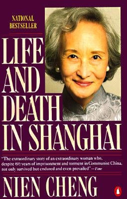 Life and Death in Shanghai, Cheng, Nien