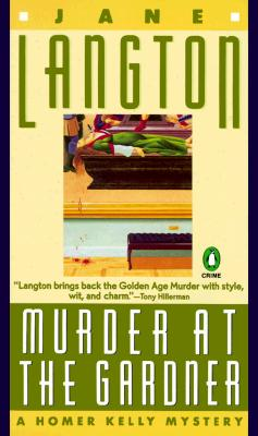Murder at the Gardner  A Homer Kelly Mystery, Langton, Jane
